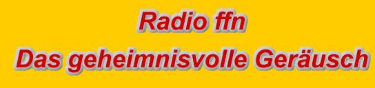 Radio leverkusen gewinnspiel das geheimnisvolle geräusch